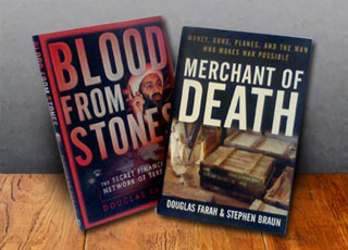 Douglas Farah's books, Blood from Stones and Merchant of Death on a tabletop